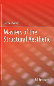 Masters of the Structural Aesthetic