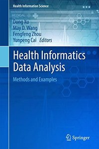 Health Informatics Data Analysis: Methods and Examples (Health Information Science)-cover