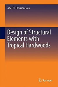 Design of Structural Elements with Tropical Hardwoods-cover