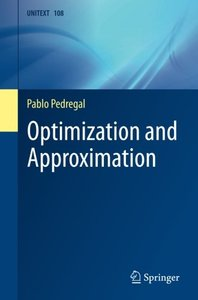 Optimization and Approximation (UNITEXT)