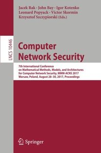 Computer Network Security: 7th International Conference on Mathematical Methods, Models, and Architectures for Computer Network Security, MMM-ACNS ... (Lecture Notes in Computer Science)-cover