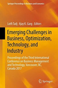 Emerging Challenges in Business, Optimization, Technology, and Industry: Proceedings of the Third International Conference on Business Management and ... Proceedings in Business and Economics)