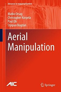 Aerial Manipulation (Advances in Industrial Control)-cover
