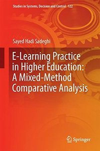 E-Learning Practice in Higher Education: A Mixed-Method Comparative Analysis (Studies in Systems, Decision and Control)