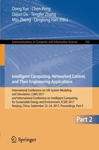 Intelligent Computing, Networked Control, and Their Engineering Applications: International Conference on Life System Modeling and Simulation, LSMS ... in Computer and Information Science)-cover