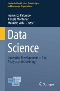 Data Science: Innovative Developments in Data Analysis and Clustering (Studies in Classification, Data Analysis, and Knowledge Organization)-cover