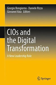 CIOs and the Digital Transformation: A New Leadership Role
