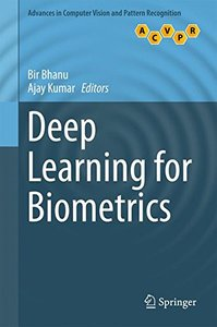 Deep Learning for Biometrics (Advances in Computer Vision and Pattern Recognition)-cover