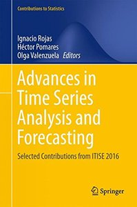 Advances in Time Series Analysis and Forecasting: Selected Contributions from ITISE 2016 (Contributions to Statistics)-cover