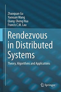 Rendezvous in Distributed Systems: Theory, Algorithms and Applications