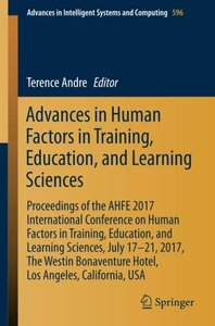 Advances in Human Factors in Training, Education, and Learning Sciences: Proceedings of the AHFE 2017 International Conference on Human Factors in ... in Intelligent Systems and Computing)-cover