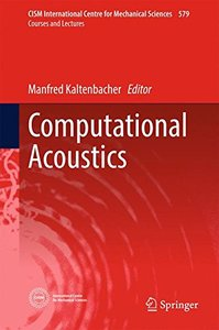 Computational Acoustics (CISM International Centre for Mechanical Sciences)