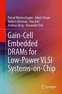 Gain-Cell Embedded DRAMs for Low-Power VLSI Systems-on-Chip-cover