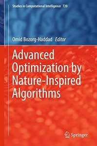 Advanced Optimization by Nature-Inspired Algorithms (Studies in Computational Intelligence)