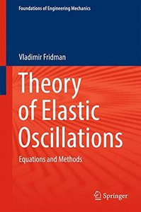 Theory of Elastic Oscillations: Equations and Methods (Foundations of Engineering Mechanics)-cover