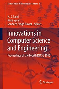 Innovations in Computer Science and Engineering: Proceedings of the Fourth ICICSE 2016 (Lecture Notes in Networks and Systems)-cover