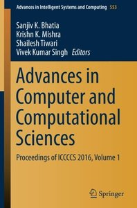 Advances in Computer and Computational Sciences: Proceedings of ICCCCS 2016, Volume 1 (Advances in Intelligent Systems and Computing)-cover