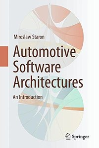 Automotive Software Architectures: An Introduction