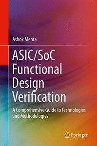 ASIC/SoC Functional Design Verification: A Comprehensive Guide to Technologies and Methodologies-cover