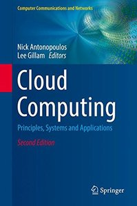 Cloud Computing: Principles, Systems and Applications (Computer Communications and Networks)