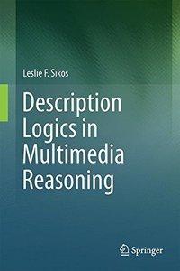 Description Logics in Multimedia Reasoning-cover