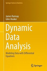 Dynamic Data Analysis: Modeling Data with Differential Equations (Springer Series in Statistics)