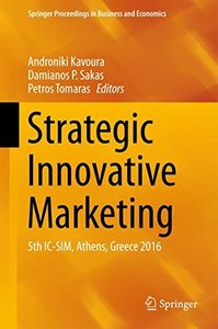 Strategic Innovative Marketing: 5th IC-SIM, Athens, Greece 2016 (Springer Proceedings in Business and Economics)-cover