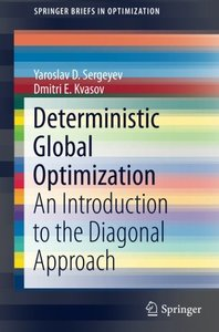 Deterministic Global Optimization: An Introduction to the Diagonal Approach (SpringerBriefs in Optimization)-cover
