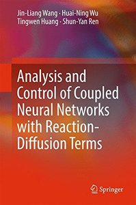 Analysis and Control of Coupled Neural Networks with Reaction-Diffusion Terms-cover