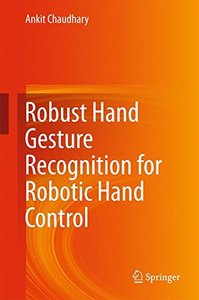 Robust Hand Gesture Recognition for Robotic Hand Control-cover
