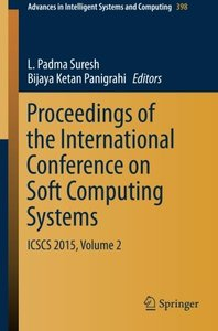 Proceedings of the International Conference on Soft Computing Systems: ICSCS 2015, Volume 2 (Advances in Intelligent Systems and Computing)-cover