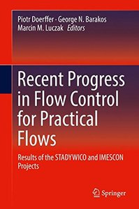 Recent Progress in Flow Control for Practical Flows: Results of the STADYWICO and IMESCON Projects-cover