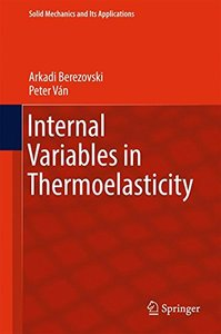 Internal Variables in Thermoelasticity (Solid Mechanics and Its Applications)-cover