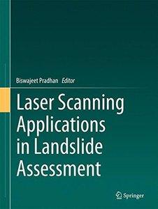 Laser Scanning Applications in Landslide Assessment