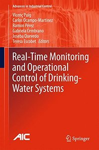 Real-time Monitoring and Operational Control of Drinking-Water Systems (Advances in Industrial Control)-cover