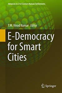 E-Democracy for Smart Cities (Advances in 21st Century Human Settlements)-cover