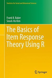The Basics of Item Response Theory Using R (Statistics for Social and Behavioral Sciences)-cover