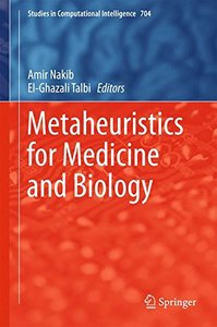 Metaheuristics for Medicine and Biology (Studies in Computational Intelligence)-cover