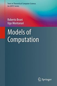 Models of Computation (Texts in Theoretical Computer Science. An EATCS Series)-cover