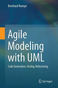 Agile Modeling with UML: Code Generation, Testing, Refactoring-cover
