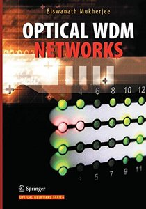 Optical WDM Networks (Optical Networks)-cover