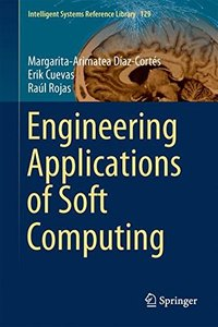 Engineering Applications of Soft Computing (Intelligent Systems Reference Library)