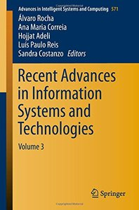 Recent Advances in Information Systems and Technologies: Volume 3 (Advances in Intelligent Systems and Computing)
