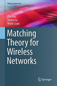 Matching Theory for Wireless Networks