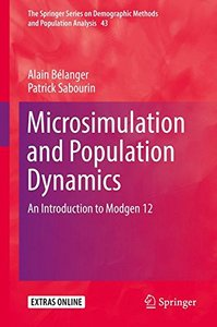 Microsimulation and Population Dynamics: An Introduction to Modgen 12 (The Springer Series on Demographic Methods and Population Analysis)-cover