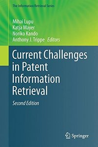 Current Challenges in Patent Information Retrieval (The Information Retrieval Series)-cover