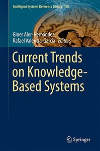 Current Trends on Knowledge-Based Systems (Intelligent Systems Reference Library)