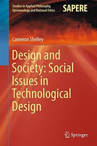 Design and Society: Social Issues in Technological Design (Studies in Applied Philosophy, Epistemology and Rational Ethics)-cover