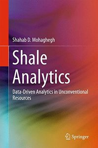 Shale Analytics: Data-Driven Analytics in Unconventional Resources-cover