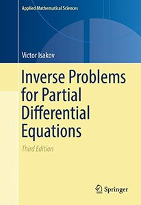 Inverse Problems for Partial Differential Equations (Applied Mathematical Sciences)